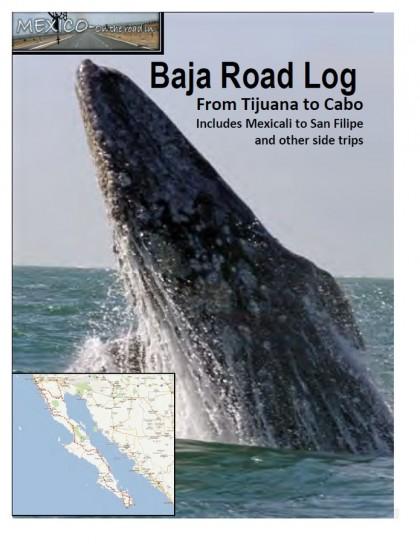 Mexico Road Log - Baja