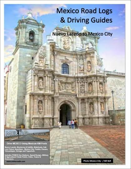 Mexico Road Log - Laredo to Mexico City