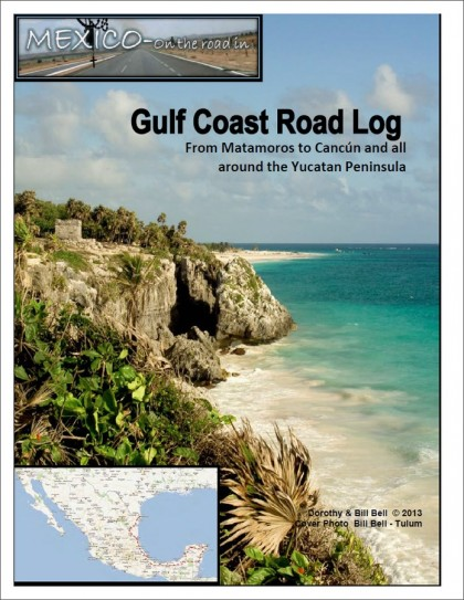 Mexico Road Log - Gulf Coast