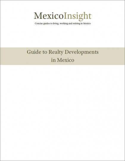 Guide to Realty Developments in Mexico