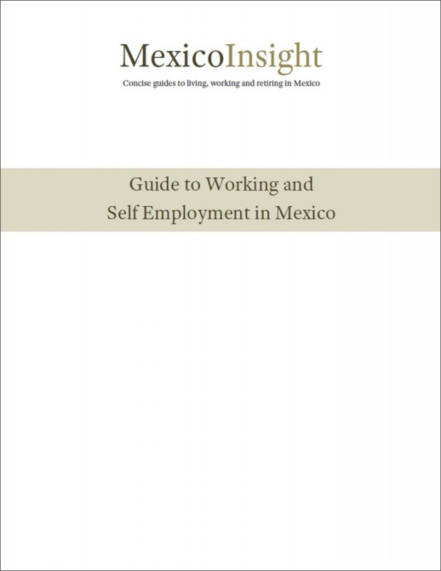 Working and Self Employment in Mexico