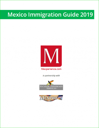 Mexico Immigration Guide 2019
